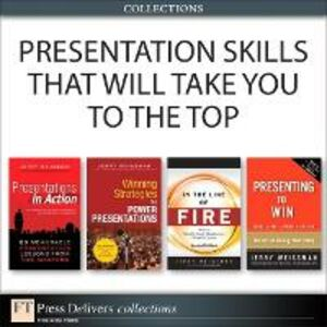 Ebook in inglese Presentation Skills That Will Take You to the Top (Collection) Weissman, Jerry