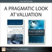 Pragmatic Look at Valuation (Collection)