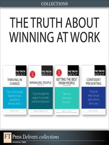 Ebook in inglese The Truth About Winning at Work (Collection) Finney, Martha I. , Kane, William S. , O'Rourke, James , Robbins, Stephen P.
