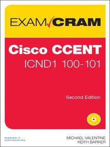 Ebook in inglese Cisco CCENT ICND1 100-101 Exam Cram Barker, Keith , Valentine, Michael H.
