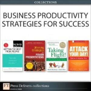 Ebook in inglese Business Productivity Strategies for Success (Collection) Finney, Martha I. , Rosenberg, Merrick , Silvert, Daniel , Weissman, Jerry