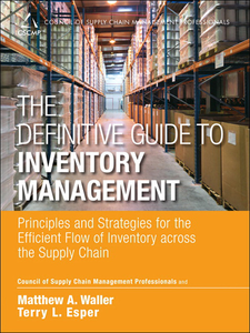 Ebook in inglese The Definitive Guide to Inventory Management CSCMP , Esper, Terry L. , Waller, Matthew A.