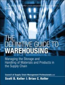 Ebook in inglese Definitive Guide to Warehousing Keller, Brian C. , Keller, Scott B.