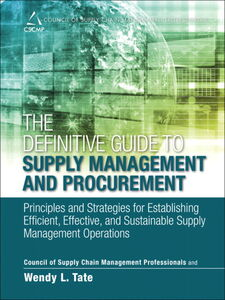 Ebook in inglese The Definitive Guide to Supply Management and Procurement CSCMP , Tate, Wendy