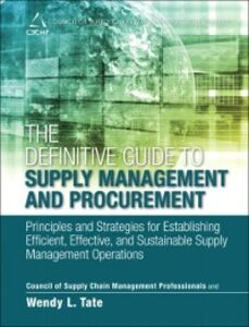 Foto Cover di Definitive Guide to Supply Management and Procurement, Ebook inglese di CSCMP,Wendy Tate, edito da Pearson Education