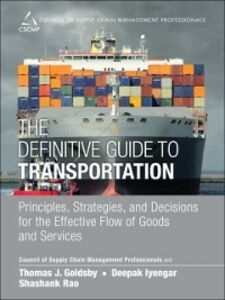 Ebook in inglese Definitive Guide to Transportation CSCM, SCMP , Goldsby, Thomas J. , Iyengar, Deepak , Rao, Shashank