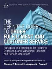 Definitive Guide to Order Fulfillment and Customer Service