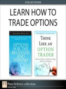 Ebook in inglese Learn How to Trade Options (Collection) Benklifa, Michael , Olmstead, W.
