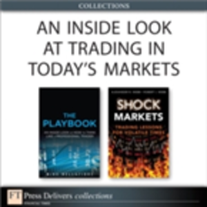 Ebook in inglese Inside Look at Trading in Today's Markets (Collection) Bellafiore, Mike , Webb, Alexander R. , Webb, Robert I.