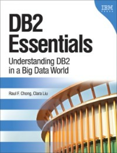 Ebook in inglese DB2 Essentials Chong, Raul F. , Liu, Clara