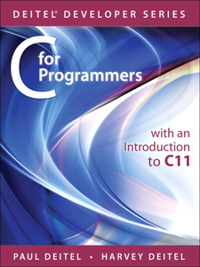 Ebook in inglese C for Programmers with an Introduction to C11 Deitel, Harvey , Deitel, Paul