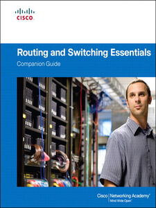 Ebook in inglese Routing and Switching Essentials Companion Guide Academy, Cisco Networking
