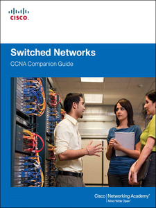 Ebook in inglese Switched Networks Companion Guide Academy, Cisco Networking