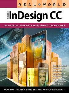 Ebook in inglese Real World Adobe InDesign CC Blatner, David , Bringhurst, Bob , Kvern, Olav Martin