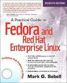 Libro in inglese A Practical Guide to Fedora and Red Hat Enterprise Linux Mark Sobell