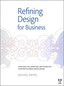 Ebook in inglese Refining Design for Business Krypel, Michael