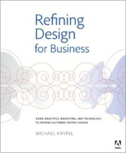 Foto Cover di Refining Design for Business, Ebook inglese di Michael Krypel, edito da Pearson Education