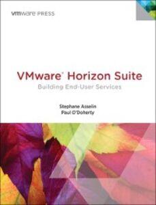 Ebook in inglese VMware Horizon Suite Asselin, Stephane , O'Doherty, Paul