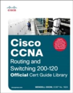 Ebook in inglese CCNA Routing and Switching 200-120 Official Cert Guide Library Odom, Wendell