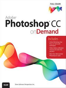 Ebook in inglese Adobe Photoshop CC on Demand Inc., Perspection , Johnson, Steve
