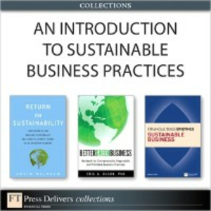 Ebook in inglese Introduction to Sustainable Business Practices (Collection) Clegg, Brian , Olson, Eric , Wilhelm, Kevin