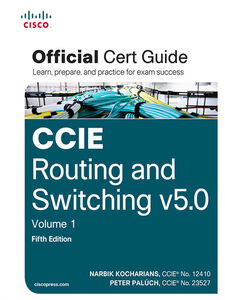 Ebook in inglese CCIE Routing and Switching v5.0 Official Cert Guide, Volume 1 Kocharians, Narbik , Paluch, Peter