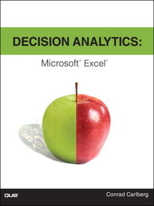 Foto Cover di Decision Analytics, Ebook inglese di Conrad Carlberg, edito da Pearson Education