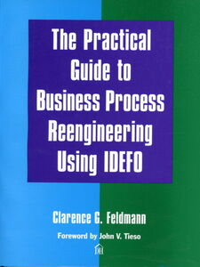 Ebook in inglese The Practical Guide to Business Process Reengineering Using IDEFO Feldmann, Clarence