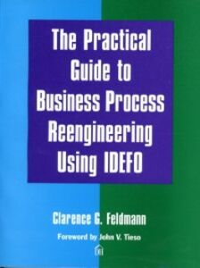 Foto Cover di Practical Guide to Business Process Reengineering Using IDEFO, Ebook inglese di Clarence Feldmann, edito da Pearson Education