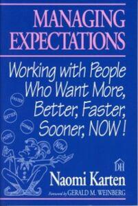 Foto Cover di Managing Expectations, Ebook inglese di Naomi Karten, edito da Pearson Education
