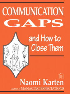 Ebook in inglese Communication Gaps and How to Close Them Karten, Naomi