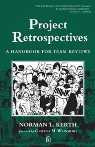 Ebook in inglese Project Retrospectives Kerth, Norman