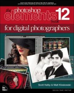 Ebook in inglese Photoshop Elements 12 Book for Digital Photographers Kelby, Scott , Kloskowski, Matt