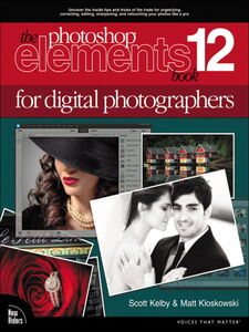 Ebook in inglese The Photoshop Elements 12 Book for Digital Photographers Kelby, Scott , Kloskowski, Matt