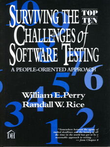 Ebook in inglese Surviving the Top Ten Challenges of Software Testing Perry, William , Rice, Randall