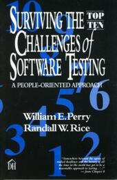 Surviving the Top Ten Challenges of Software Testing