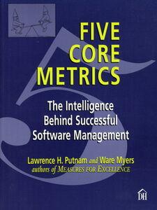 Foto Cover di Five Core Metrics, Ebook inglese di Ware Myers,Lawrence Putnam, edito da Pearson Education