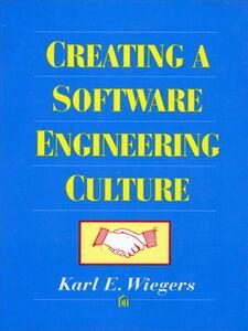 Foto Cover di Creating a Software Engineering Culture, Ebook inglese di Karl Wiegers, edito da Pearson Education