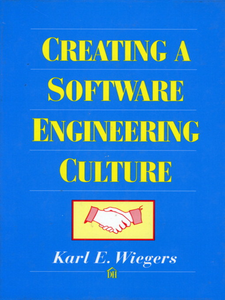 Ebook in inglese Creating a Software Engineering Culture Wiegers, Karl