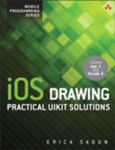 Foto Cover di iOS Drawing, Ebook inglese di Erica Sadun, edito da Pearson Education