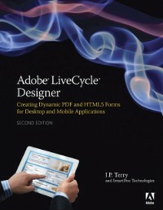 Ebook in inglese Adobe LiveCycle Designer, Second Edition Terry, J. P.