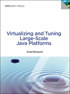 Ebook in inglese Virtualizing and Tuning Large Scale Java Platforms Benjamin, Emad
