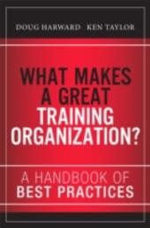 What Makes a Great Training Organization?