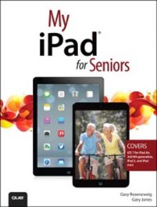 Ebook in inglese My iPad for Seniors (covers iOS 7 on iPad Air, iPad 3rd and 4th generation, iPad2, and iPad mini) Jones, Gary Eugene , Rosenzweig, Gary