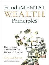 FundaMENTAL W.E.A.L.T.H. Principles