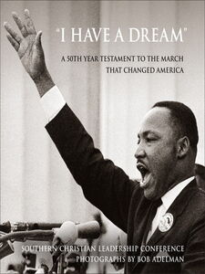"""Ebook in inglese """"I Have a Dream"""" Adelman, Bob , Southern Christian Leadership Conference"""