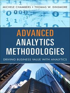Ebook in inglese Advanced Analytics Methodologies Chambers, Michele , Dinsmore, Thomas W