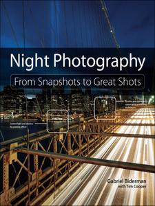 Ebook in inglese Night Photography Biderman, Gabriel , Cooper, Tim