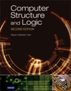 Foto Cover di Computer Structure and Logic, Ebook inglese di David L. Prowse, edito da Pearson Education