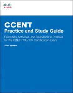 Foto Cover di CCENT Practice and Study Guide, Ebook inglese di Allan Johnson, edito da Pearson Education